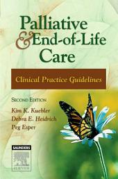 Palliative and End-of-Life Care - E-Book: Clinical Practice Guidelines, Edition 2