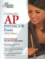 Cracking the AP Physics B Exam  2010 Edition PDF