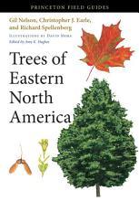 Trees of Eastern North America PDF