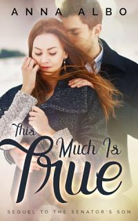 This Much Is True Book