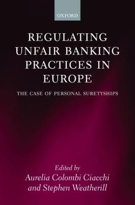 Regulating Unfair Banking Practices in Europe