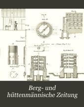 Berg- und hüttenmännische Zeitung: Band 43