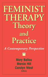 Feminist Therapy Theory And Practice Book PDF