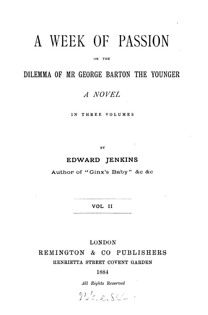 a week of passion or the delemma of mr george barton the younger
