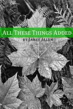 All These Things Added  Annotated with Biography about James Allen  PDF
