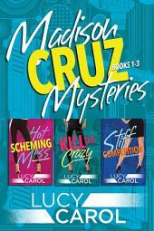 Madison Cruz Mysteries, Books 1-3