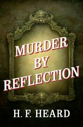 Murder by Reflection