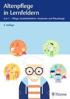 Altenpflege in Lernfeldern PDF