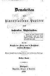 Demokritos; oder, Hinterlassene Papiere eines lachenden Philosophen ...