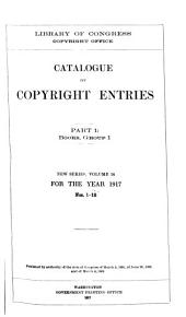 Catalog of copyright entries: Books. Part, group 1, Volume 14, Issue 1