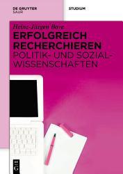 Erfolgreich recherchieren   Politik  und Sozialwissenschaften PDF