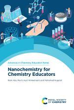 Nanochemistry for Chemistry Educators