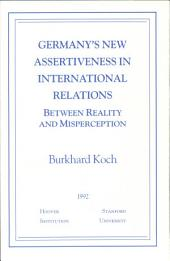 Germany's new assertiveness in international relations