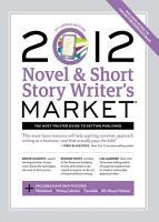 2012 Novel   Short Story Writer s Market PDF