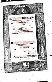 L'histoire escripte premièrement en grec et après mise en latin dont elle a este depuys faicte francoyse