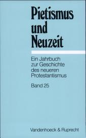 Pietismus Und Neuzeit: Bände 25-1999