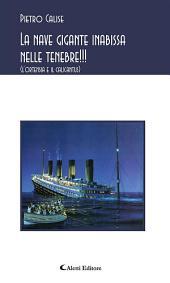 La nave gigante inabissa nelle tenebre!!!
