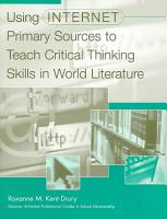 Using Internet Primary Sources to Teach Critical Thinking Skills in World Literature PDF