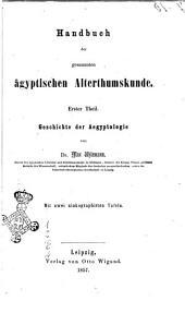 Handbuch der gesammten ägyptischen Alterthumskunde von Dr. Max Uhlemann: Geschichte der Aegyptologie, Band 1