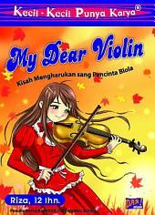 KKPK My Dear Violin: Kisah Mengharukan Pecinta Biola