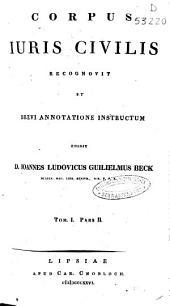 Corpus Iuris Civilis: Volumes 1-2