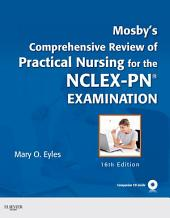 Mosby's Comprehensive Review of Practical Nursing for the NCLEX-PN® Exam - E-Book: Edition 16