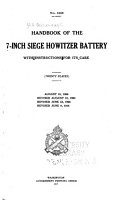 Handbook of the 7 inch Siege Howitzer Battery with Instructions for Its Care     PDF
