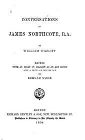 Conversations of James Northcote, R. A.