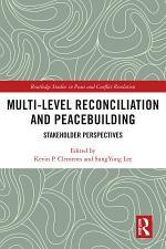 Multi-Level Reconciliation and Peacebuilding