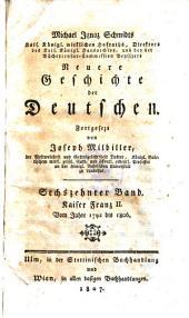 Kaiser Franz II. Vom Jahr 1792 bis 1806: Sechszehnter Band