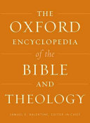 The Oxford Encyclopedia of the Bible and Theology PDF