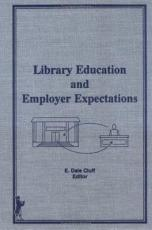 Library Education and Employer Expectations PDF