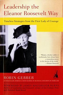 Leadership the Eleanor Roosevelt Way