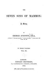 The Seven Sons of Mammon: A Story, Volume 3