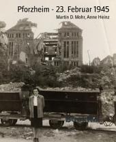 Pforzheim - 23. Februar 1945
