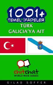 1001+ Temel İfadeler Türk - Galicia'ya ait