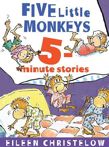 Five Little Monkeys 5-Minute Stories