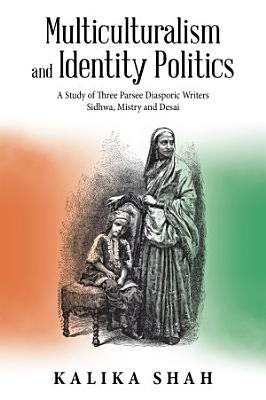 Multiculturalism and Identity Politics PDF