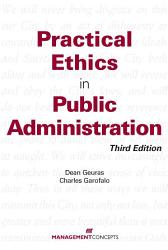 Practical Ethics In Public Administration Book PDF
