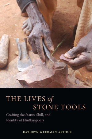 The Lives of Stone Tools