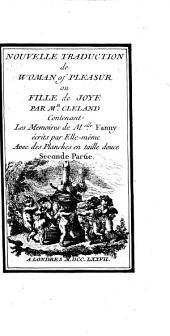 Nouvelle Traduction De Woman Of Pleasur ou Fille de Joye: Contenant Les Mémoires de M.elle Fanny ...