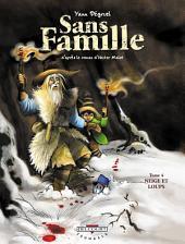 Sans famille T04: Neige et Loups