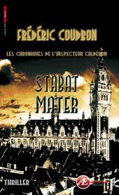 Stabat Mater: Les chroniques de l'inspecteur Calderon