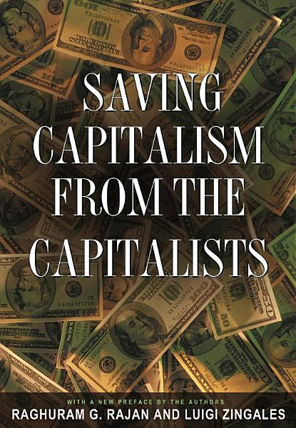 Download Saving Capitalism from the Capitalists Book