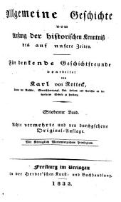 Allgemeine Geschichte vom Anfang der historisch en Kenntniss bis auf unsere Zeiten: Für denkende Geschichtfreunde, Bände 7-9