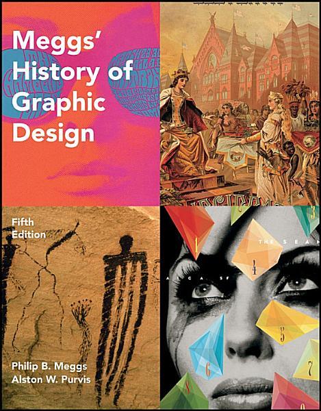 Meggs' History of Graphic Design