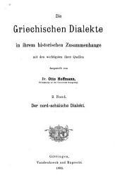 Die griechischen Dialekte in ihrem historischen Zusammenhange mit den wichtigsten ihrer Quellen: Band 2