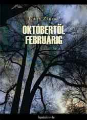 Októbertől februárig