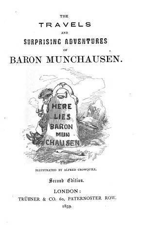 The travels and surprising adventures of baron Munchausen  by R E  Raspe and others   Illustr  by Alfred Crowquill