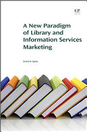 A New Paradigm of Library and Information Services Marketing PDF